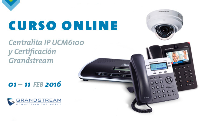 Imagen: Grandstream Training Course Online - February 2016
