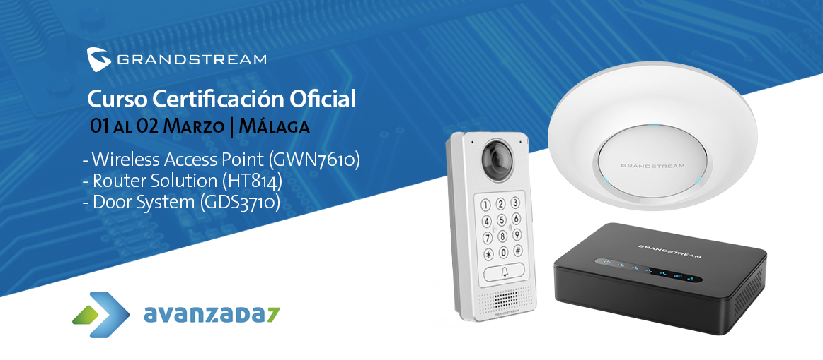 Imagen: Official Certification Course - GWN7610, Router Solution and Door System | March 01st - 02nd in Malaga