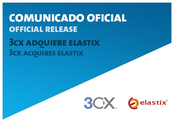 Imagen: Comunicado sobre  la adquisición de la marca Elastix por parte de 3CX