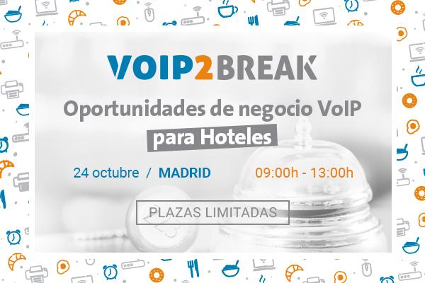 Imagen: VoIP2BREAK | Miércoles 24  Octubre MADRID