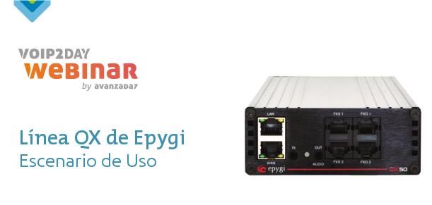 Imagen: VoIP2DAY WEBINAR: Línea QX de Epygi - Escenarios de uso